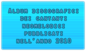 Album cantanti napoletani 2010