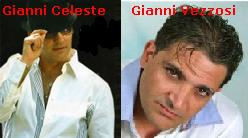 Rivalità tra Gianni Celeste e Gianni Vezzosi